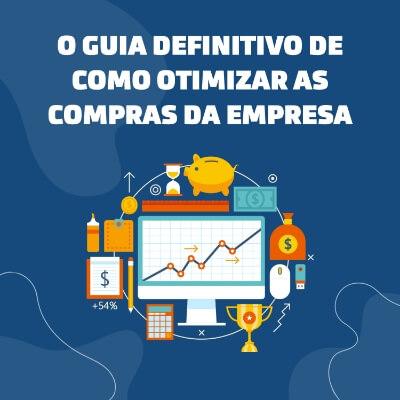 Guia para Otimização das Compras na Empresa