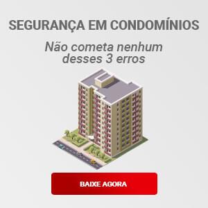 [eBook] Segurança em Condomínios: não cometa nenhum desses 3 erros!